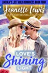 Love's Shining Light: Something to Prove (Lincoln's Lost Gold Romances, #4)