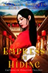 Empress in Hiding (Empress in Disguise, #2)