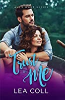 Trust in Me (All I Want, #4)