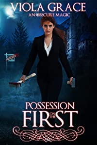 Possession on the First (An Obscure Magic, #10)
