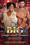 His Big, Pregnant Queen (Plus Size Loving, #3)