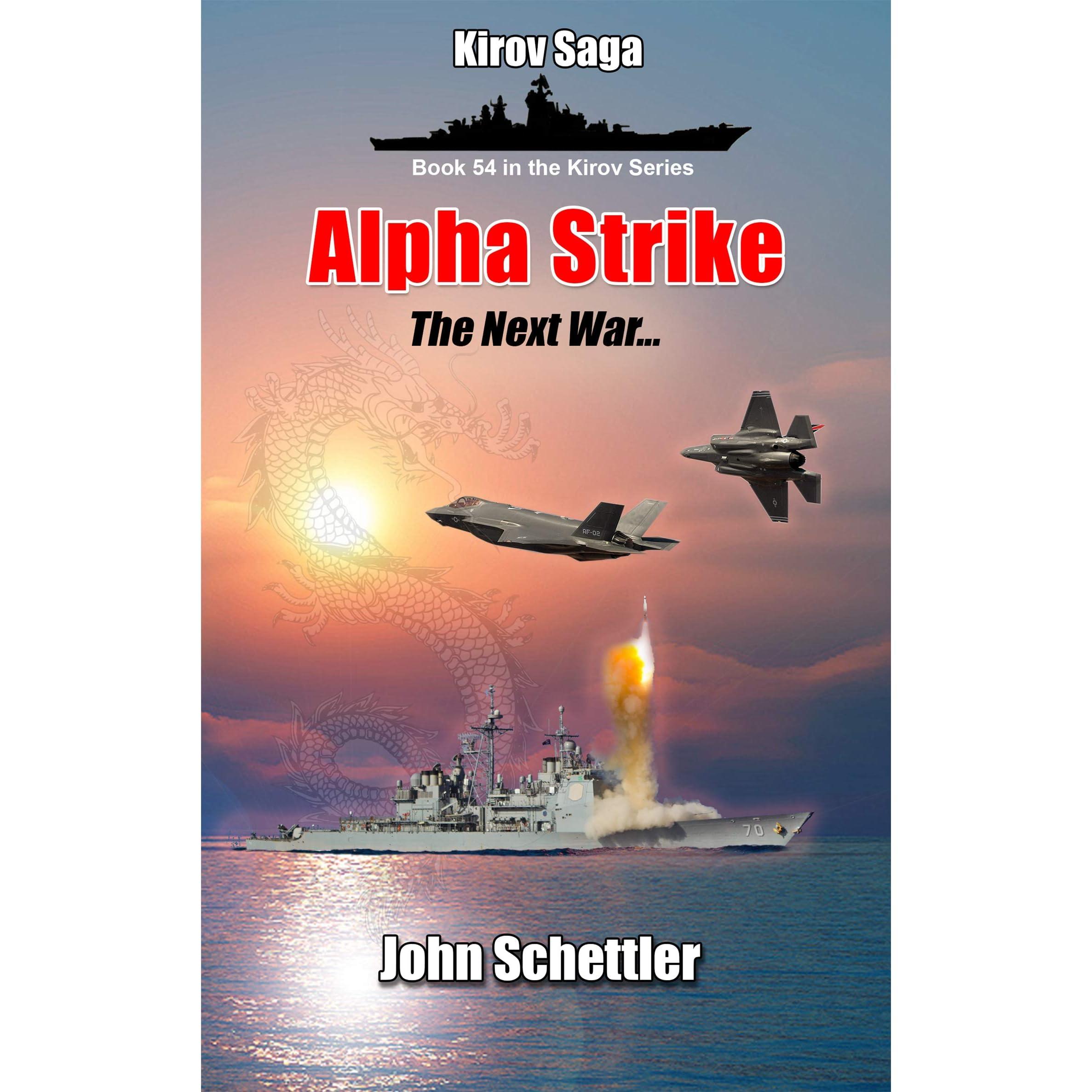 Alpha Strike (Kirov Series Book 54)
