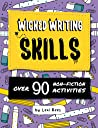 Wicked Writing Skills : over 90 non-fiction activities for children