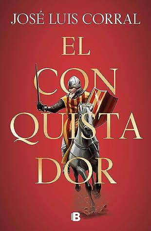 El conquistador / The Conqueror by José Luis Corral