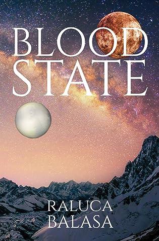 Blood State by Raluca Balasa