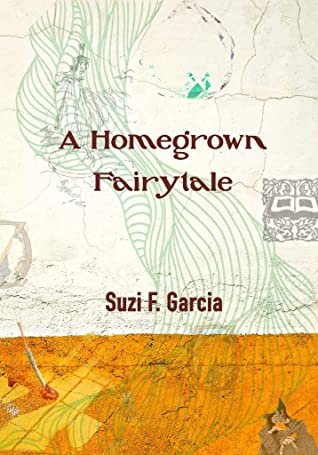 A Homegrown Fairytale