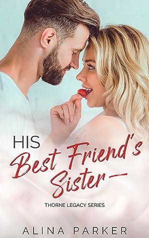 His Best Friend's Sister