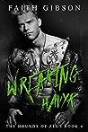 Wreaking Havyk (The Hounds of Zeus MC #4)