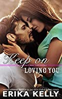 Keep on Loving You (Calamity Falls Small Town Romance)