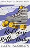 Robbery at the Roller Derby (A Mollie McGhie Cozy Sailing Mystery #0)