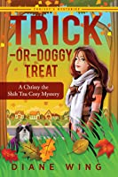 Trick-or-Doggy Treat (Chrissy the Shih Tzu Mysteries #3)