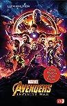Marvel Avengers – Infinity War - by Liza Palmer