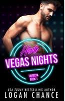 Hot Vegas Nights (The Trifecta, #1)