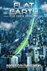 Flat Earth: Book One of the Flat Earth Trilogy