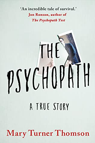 The Psychopath by Mary Turner-Thomson