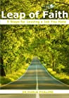 Leap of Faith - 5 Steps For Leaving a Job You Hate