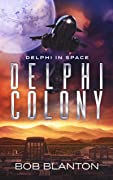 Delphi Colony (Delphi in Space Book 8)