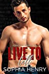 Live to Tell (Saints and Sinners, #5)