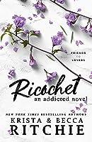 Ricochet (Addicted #2)