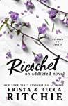 Ricochet (Addicted, #2)