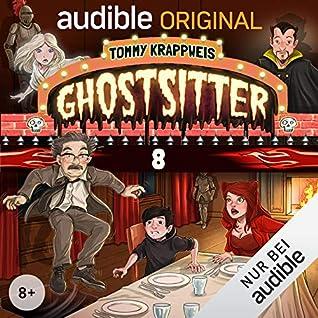 Ghostsitter: Die komplette 8. Staffel (Ghostsitter Hörspiele, #8)