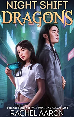 Night Shift Dragons by Rachel Aaron
