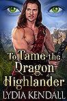 To Tame the Dragon Highlander