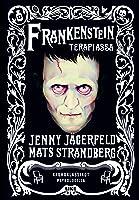 Frankenstein terapiassa – Kauhuklassikot psykologilla