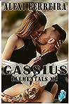 Cassius (Elemental's MC, #6)