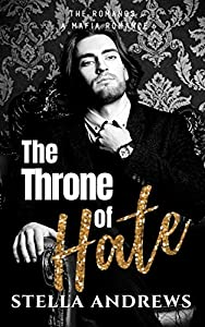 The Throne of Hate (The Romanos, #2)