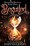 Beguiled (Betwixt & Between #3)