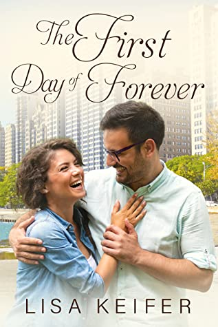 The First Day of Forever (Romance in Chicago, #2)