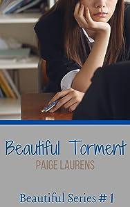 Beautiful Torment (Beautiful, #1)