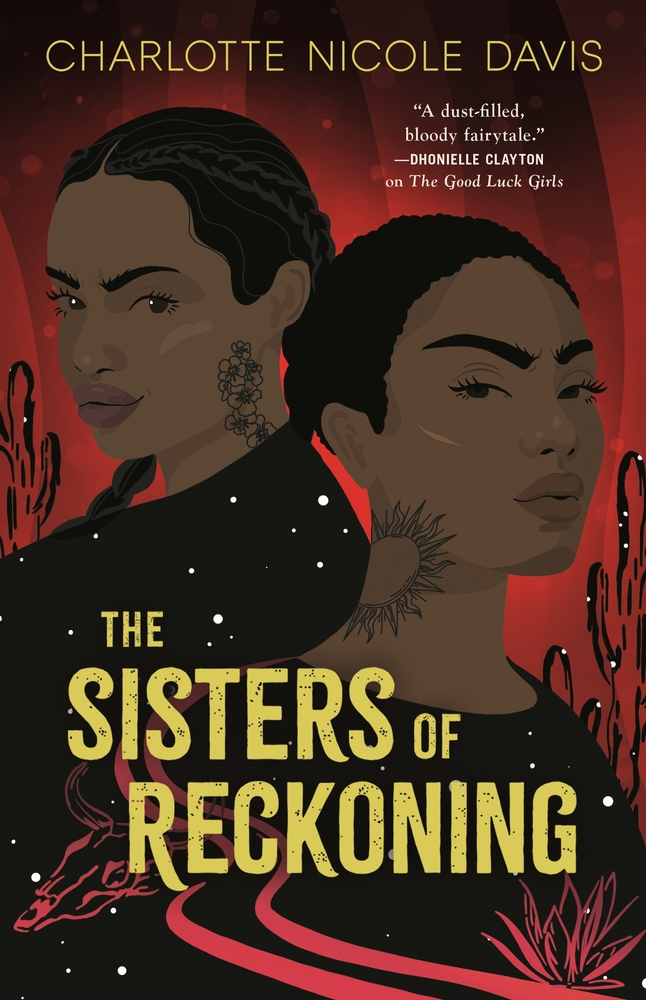 The Sisters of Reckoning (The Good Luck Girls, #2)