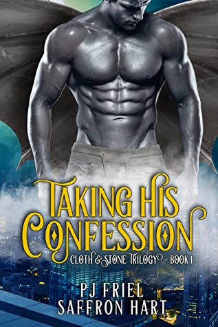 Taking His Confession by P.J.  Friel & Saffron Hart