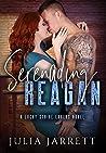 Serenading Reagan (Lucky Strike Lovers #3)