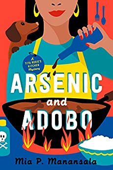 Arsenic and Adobo (Tita Rosie's Kitchen Mystery, #1)