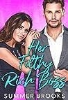 Her Filthy Rich Boss (Irresistible Billionaires #3)