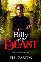 Billy and the Beast (Ever After, New York #3)