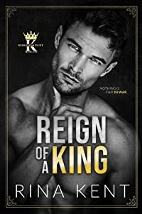 Reign of a King (Kingdom Duet, #1)