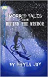 Morbid Tales from Behind the Mirror