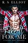 Fake It For Me (The Billionaire's Secret #1)