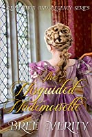 The Misguided Mademoiselle