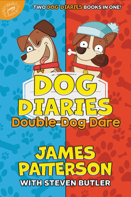Dog Diaries: Double-Dog Dare: Dog Diaries & Dog Diaries: Happy Howlidays