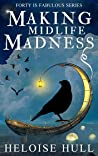 Making Midlife Madness (Forty Is Fabulous #2)