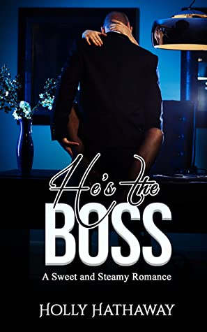 He's The Boss by Holly Hathaway