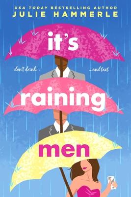 It's Raining Men by Julie Hammerle
