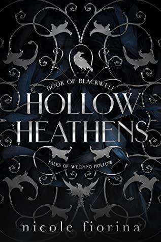 Hollow Heathens: Book of Blackwell