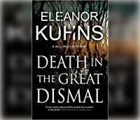 Death in the Great Dismal