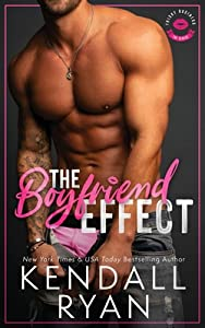 The Boyfriend Effect (Frisky Business, Book 1)